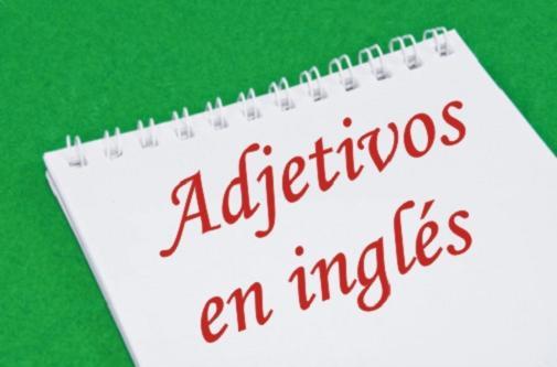 los adjetivos-en-ingles